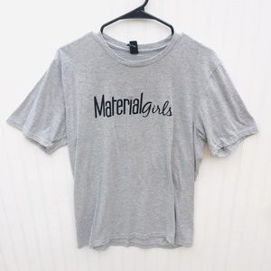 Material Girls T-Shirt
